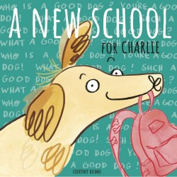 A New School for Charlie (Book)